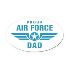 Proud Air Force Dad W Oval Car Magnet