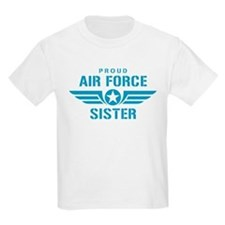 Proud Air Force Sister W T-Shirt