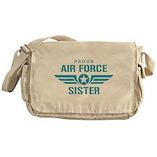 Proud Air Force Sister W Messenger Bag
