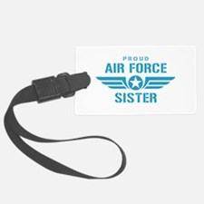 Proud Air Force Sister W Luggage Tag