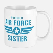 Proud Air Force Sister W Mug