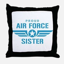 Proud Air Force Sister W Throw Pillow