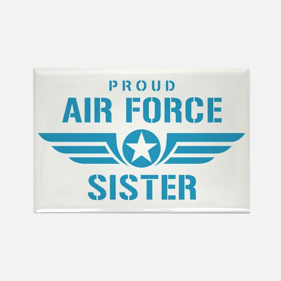 Proud Air Force Sister W Rectangle Magnet
