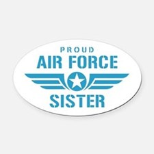 Proud Air Force Sister W Oval Car Magnet