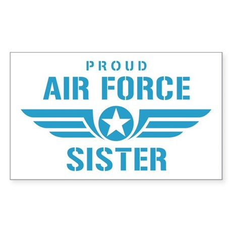 Proud Air Force Sister W Sticker (Rectangle)