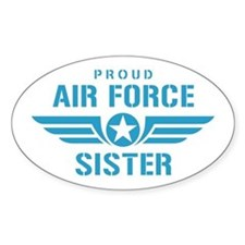 Proud Air Force Sister W Decal