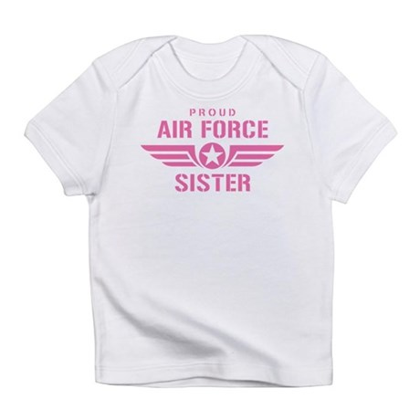Proud Air Force Sister W [pink] Infant T-Shirt