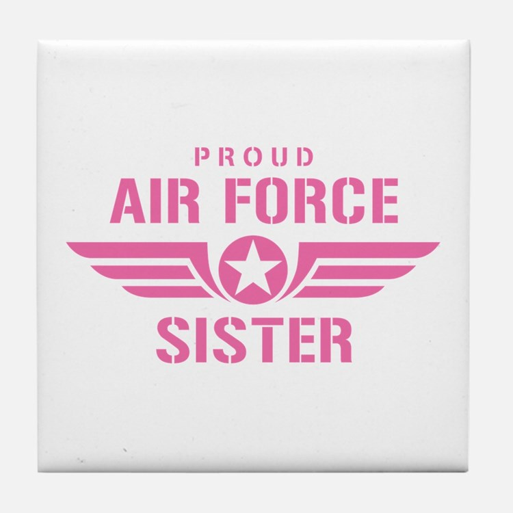 Proud Air Force Sister W [pink] Tile Coaster