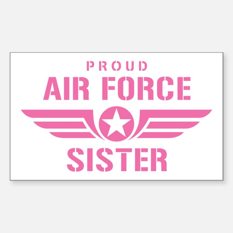 Proud Air Force Sister W [pink] Decal