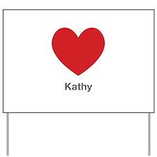 Kathy Big Heart Yard Sign