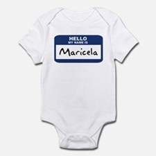 Hello: Maricela Infant Bodysuit