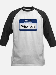 Hello: Maricela Tee