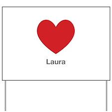 Laura Big Heart Yard Sign
