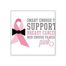 Man Enough to Wear Pink Sticker