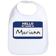 Hello: Mariann Bib