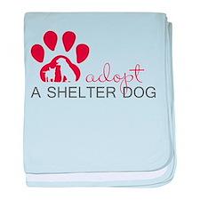 Adopt a Shelter Dog baby blanket
