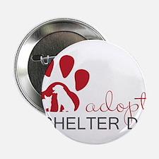 "Adopt a Shelter Dog 2.25"" Button"