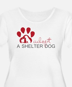 Adopt a Shelter Dog Plus Size T-Shirt