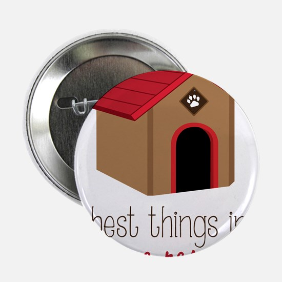 """The Best Things 2.25"""" Button"""
