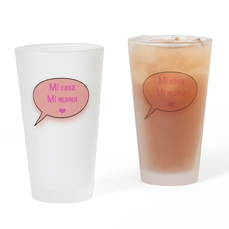 Mi casa Mi mama maternity Drinking Glass