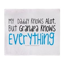 My Daddy Know Alot, But Grandpa Knows EVERYTHING,