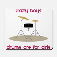 Drums Are For Girls Mousepad
