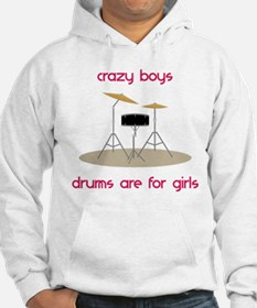 Drums Are For Girls Hoodie
