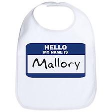 Hello: Mallory Bib