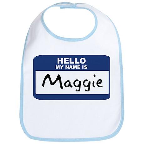 Hello: Maggie Bib