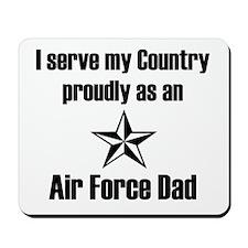 AF Dad Proudly Serve Mousepad
