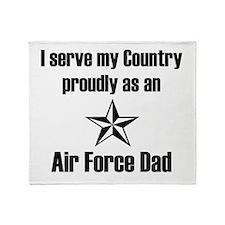 AF Dad Proudly Serve Throw Blanket