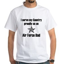 AF Dad Proudly Serve T-Shirt