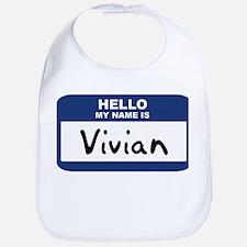 Hello: Vivian Bib