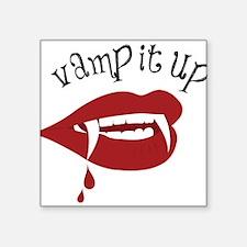 Vamp It Up Sticker