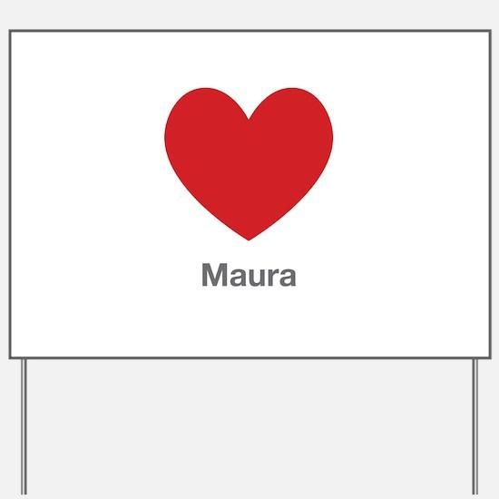 Maura Big Heart Yard Sign
