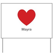 Mayra Big Heart Yard Sign