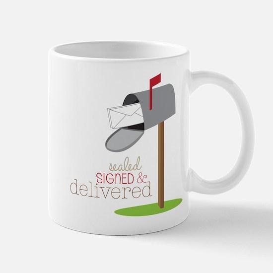 Sealed Signed & Delivered Mug