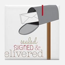 Sealed Signed & Delivered Tile Coaster