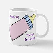 Member of the Hot Botty Club Mug
