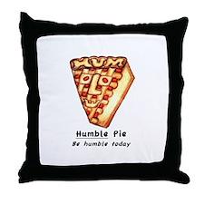 """""""Humble Pie"""" Throw Pillow"""