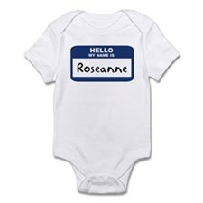 Hello: Roseanne Infant Bodysuit