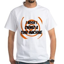 I wished I owned a time machine T-Shirt
