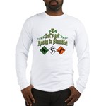 Lets get ready to Stumble! Long Sleeve T-Shirt