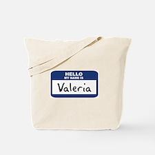 Hello: Valeria Tote Bag