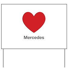 Mercedes Big Heart Yard Sign