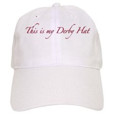 This is my Derby Hat Baseball Baseball Cap