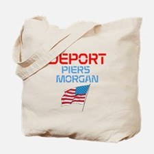 Deport Piers Morgan Tote Bag