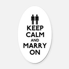 Gay Keep Calm and Marry On Oval Car Magnet