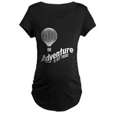 Adventure is out there 2 (dark) Maternity T-Shirt