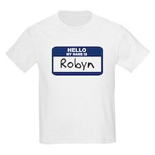 Hello: Robyn Kids T-Shirt